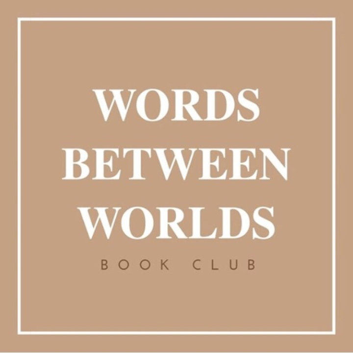 Words Between Worlds Book Club