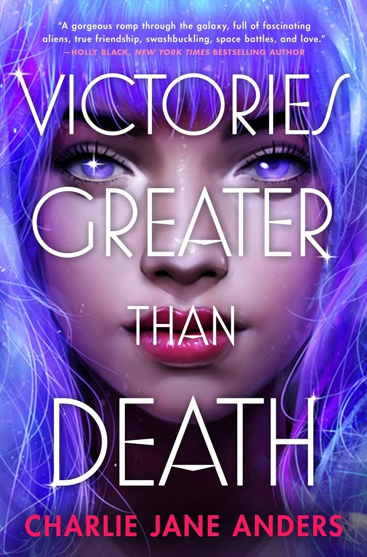 Victories Greater Than Death by Charlie Jane Anders // Book Review