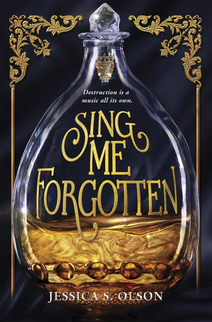 Sing Me Forgotten by Jessica S Olson // Book Review