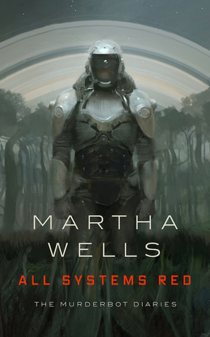 All Systems Red by Martha Wells // Book Review