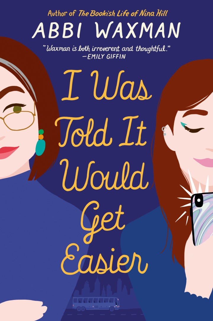 I Was Told It Would Get Easier by Abbi Waxman // Book Review