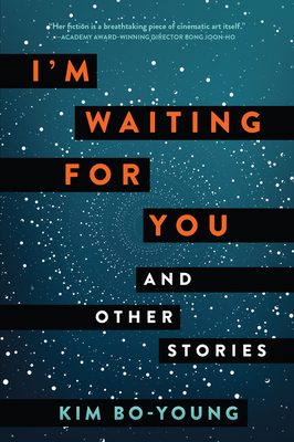Spotlight // I'm Waiting For You and Other Stories by Kim Bo-Young