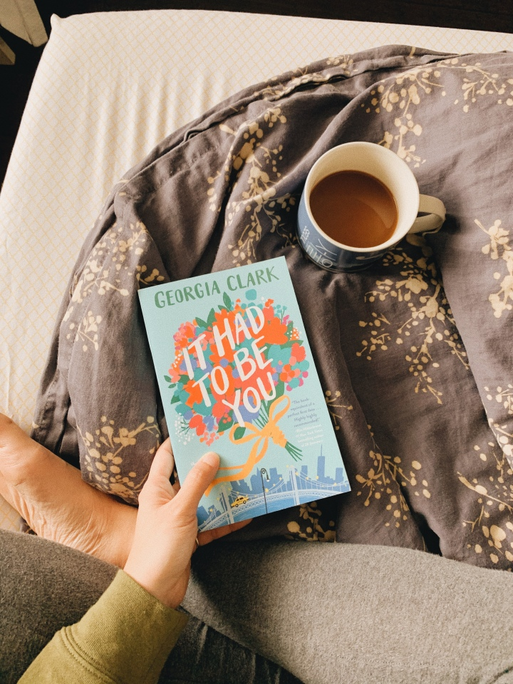It Had to be You by Georgia Clark // BookReview